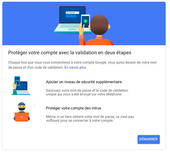 La Validation en deux étapes pour votre compte Google